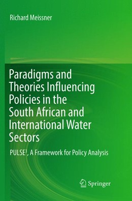 Abbildung von Meissner | Paradigms and Theories Influencing Policies in the South African and International Water Sectors | 1. Auflage | 2018 | beck-shop.de