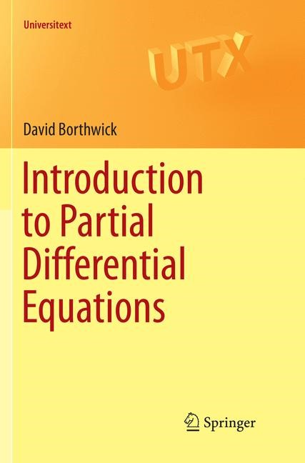 Introduction to Partial Differential Equations | Borthwick | Softcover reprint of the original 1st ed. 2016, 2018 | Buch (Cover)