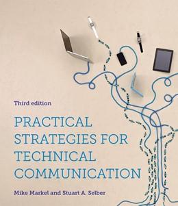 Abbildung von Markel / Selber | Practical Strategies for Technical Communication | 3rd ed. 2019 | 2019