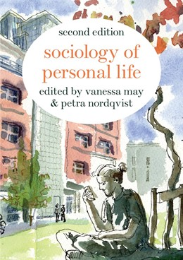 Abbildung von May / Nordqvist | Sociology of Personal Life | 2nd ed. 2019 | 2019