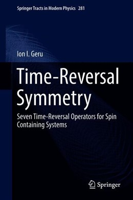 Abbildung von Geru   Time-Reversal Symmetry   1st ed. 2018   2019   Seven Time-Reversal Operators ...   281