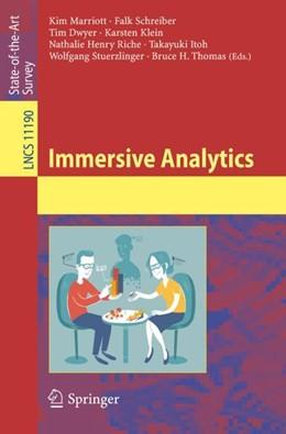 Abbildung von Marriott / Schreiber / Dwyer / Klein / Riche / Itoh / Stuerzlinger / Thomas | Immersive Analytics | 1st ed. 2018 | 2018