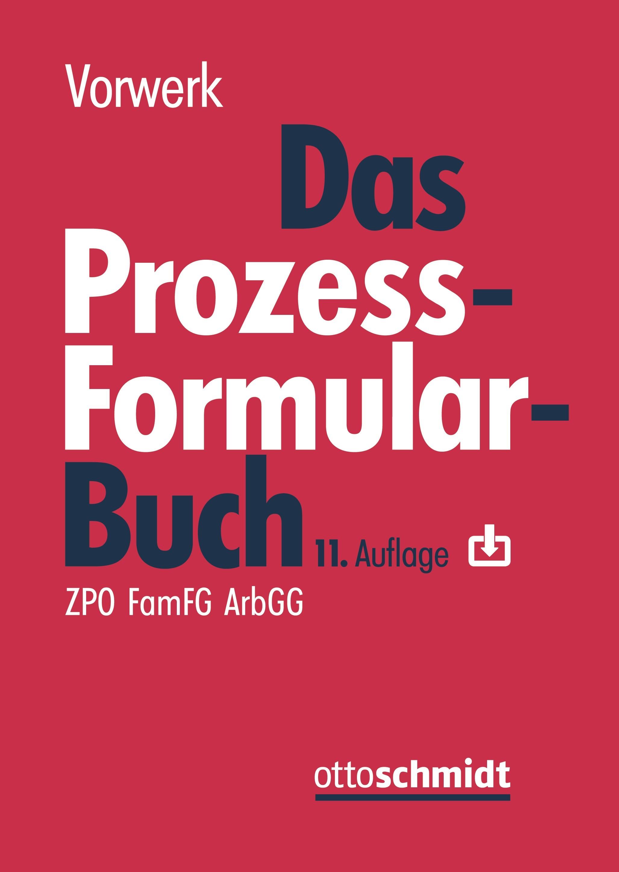 Das Prozessformularbuch | Vorwerk (Hrsg.) | 11., neu bearbeitete Auflage, 2018 | Buch (Cover)