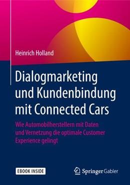 Abbildung von Holland | Dialogmarketing und Kundenbindung mit Connected Cars | 2018 | Wie Automobilherstellern mit D...