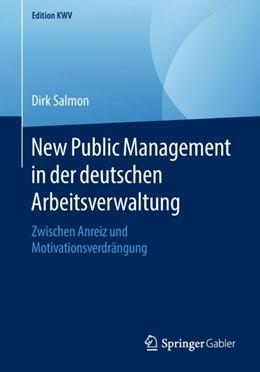 Abbildung von Salmon | New Public Management in der deutschen Arbeitsverwaltung | 2018 | Zwischen Anreiz und Motivation...