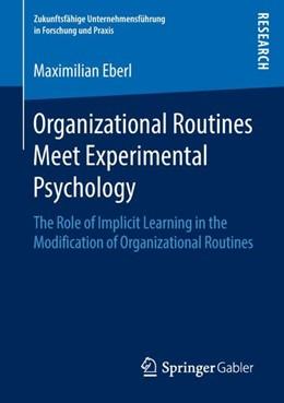 Abbildung von Eberl   Organizational Routines Meet Experimental Psychology   1. Auflage   2018   beck-shop.de