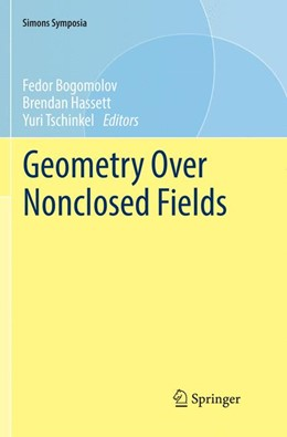 Abbildung von Bogomolov / Hassett / Tschinkel | Geometry Over Nonclosed Fields | Softcover reprint of the original 1st ed. 2017 | 2018
