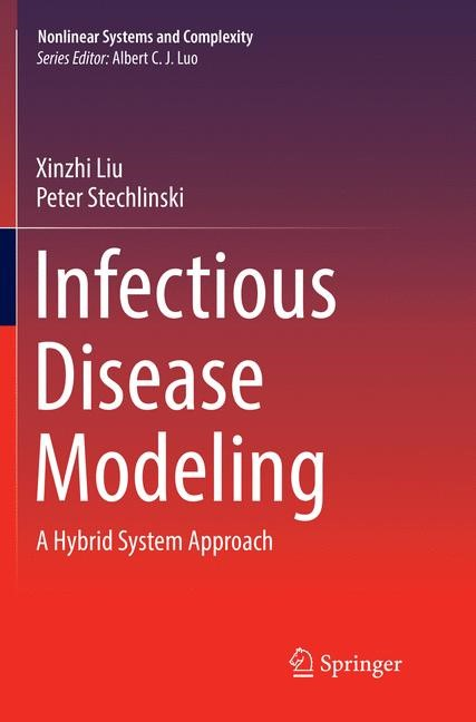 Infectious Disease Modeling | Liu / Stechlinski | Softcover reprint of the original 1st ed. 2017, 2018 | Buch (Cover)