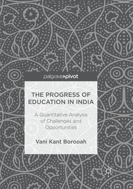 The Progress of Education in India | Borooah | Softcover reprint of the original 1st ed. 2017, 2018 | Buch (Cover)