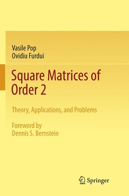 Abbildung von Pop / Furdui | Square Matrices of Order 2 | Softcover reprint of the original 1st ed. 2017 | 2018 | Theory, Applications, and Prob...