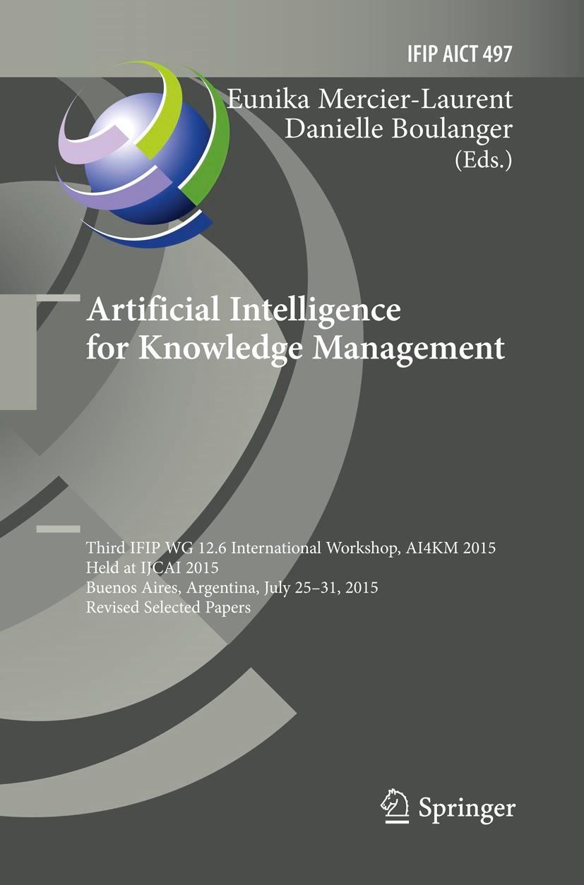 Abbildung von Mercier-Laurent / Boulanger | Artificial Intelligence for Knowledge Management | Softcover reprint of the original 1st ed. 2016 | 2018