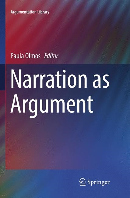 Narration as Argument | Olmos | Softcover reprint of the original 1st ed. 2017, 2018 | Buch (Cover)
