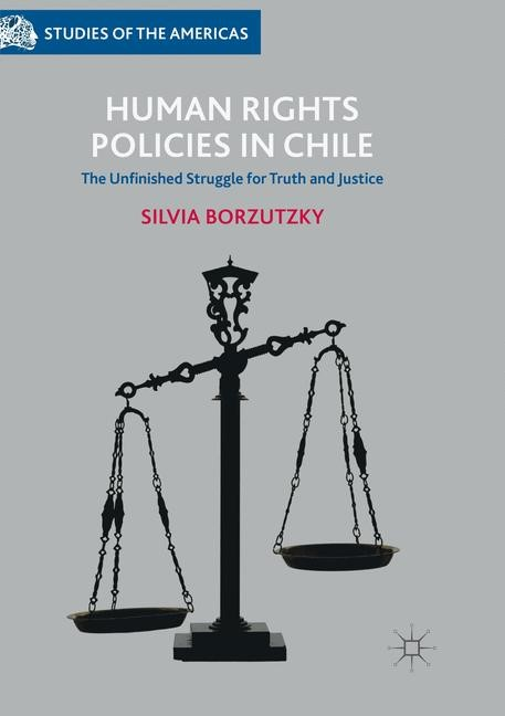 Human Rights Policies in Chile | Borzutzky | Softcover reprint of the original 1st ed. 2017, 2018 | Buch (Cover)