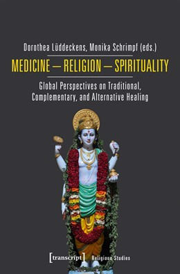 Abbildung von Lüddeckens / Schrimpf   Medicine - Religion - Spirituality   1. Auflage   2018   beck-shop.de