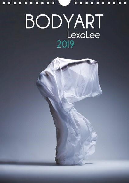 Bodyart Lexa-Lee (Wandkalender 2019 DIN A4 hoch) | Brand | 1. Edition 2018, 2018 (Cover)