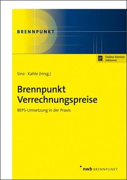 Abbildung von Sinz / Kahle (Hrsg.) | Brennpunkt Verrechnungspreise | 1. Auflage | 2018 | beck-shop.de