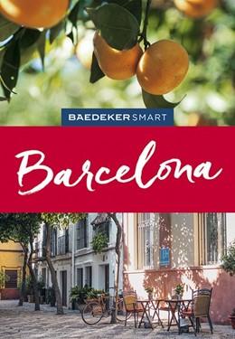 Abbildung von Schmidt | Baedeker SMART Reiseführer Barcelona | 4. Auflage | 2019 | Perfekte Tage in der Metropole...