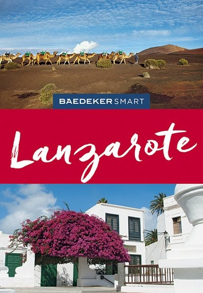 Baedeker SMART Reiseführer Lanzarote | Goetz / Murphy | 2. Auflage völlig überarbeitet und neu gestaltet, 2019 | Buch (Cover)