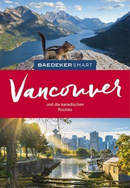 Abbildung von Helmhausen / Jepson   Baedeker SMART Reiseführer Vancouver & Die kanadischen Rockies   3. Auflage   2019   beck-shop.de