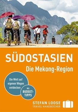Abbildung von Düker | Stefan Loose Reiseführer Südostasien, Die Mekong Region | 8. Auflage | 2019 | beck-shop.de