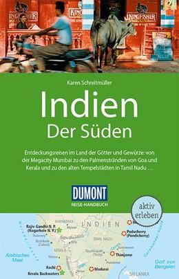 Abbildung von Schreitmüller | DuMont Reise-Handbuch Reiseführer Indien. Der Süden | 4., aktualisierte Auflage | 2018 | mit Extra-Reisekarte