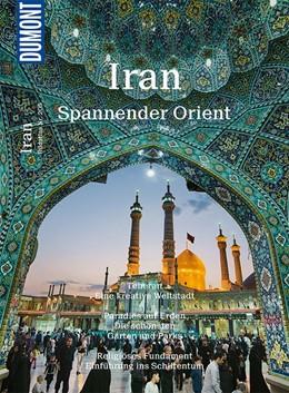 Abbildung von Weiss | DuMont Bildatlas 205 Iran | 1. Auflage | 2019 | Spannender Orient