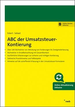Abbildung von Eckert / Sebast | ABC der Umsatzsteuer-Kontierung | 1. Auflage | 2018 | beck-shop.de