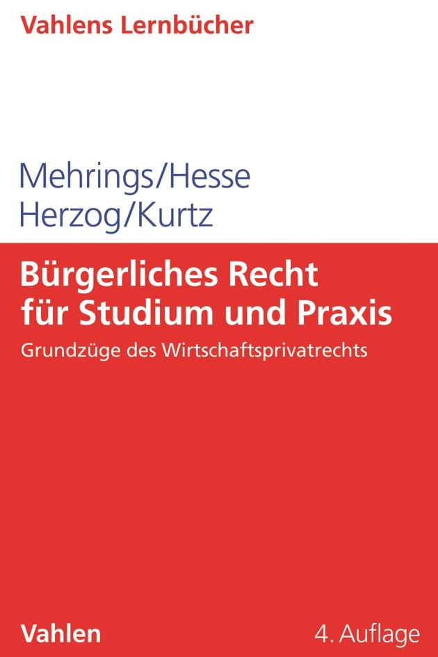 Bürgerliches Recht für Studium und Praxis | Mehrings | 4. Auflage, 2019 | Buch (Cover)