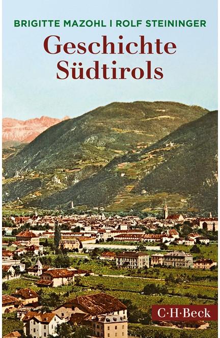 Cover: Brigitte Mazohl|Rolf Steininger, Geschichte Südtirols