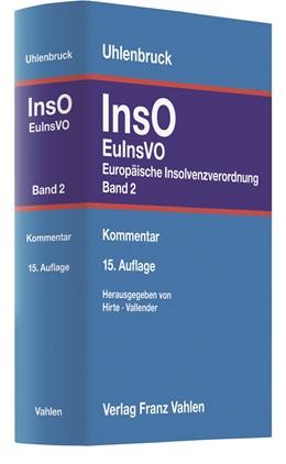 Abbildung von Uhlenbruck | Insolvenzordnung: InsO: Band 2: Europäische Insolvenzordnung: EuInsVO | 15., völlig neu bearbeitete Auflage | 2020 | Kommentar