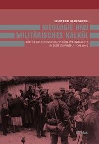 Ideologie und militärisches Kalkül | Oldenburg, 2004 | Buch (Cover)