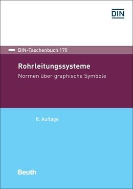 Abbildung von Rohrleitungssysteme | 8. Auflage | 2018 | beck-shop.de