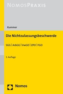 Abbildung von Kummer | Die Nichtzulassungsbeschwerde | 3. Auflage | 2021 | beck-shop.de
