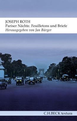 Abbildung von Roth / Bürger | Pariser Nächte | 1. Auflage | 2018 | beck-shop.de