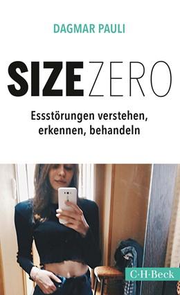 Abbildung von Pauli | Size Zero | 1. Auflage | 2018 | 6323 | beck-shop.de