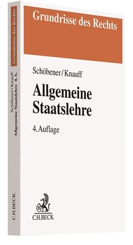 Abbildung von Schöbener / Knauff | Allgemeine Staatslehre | 4. Auflage | 2019