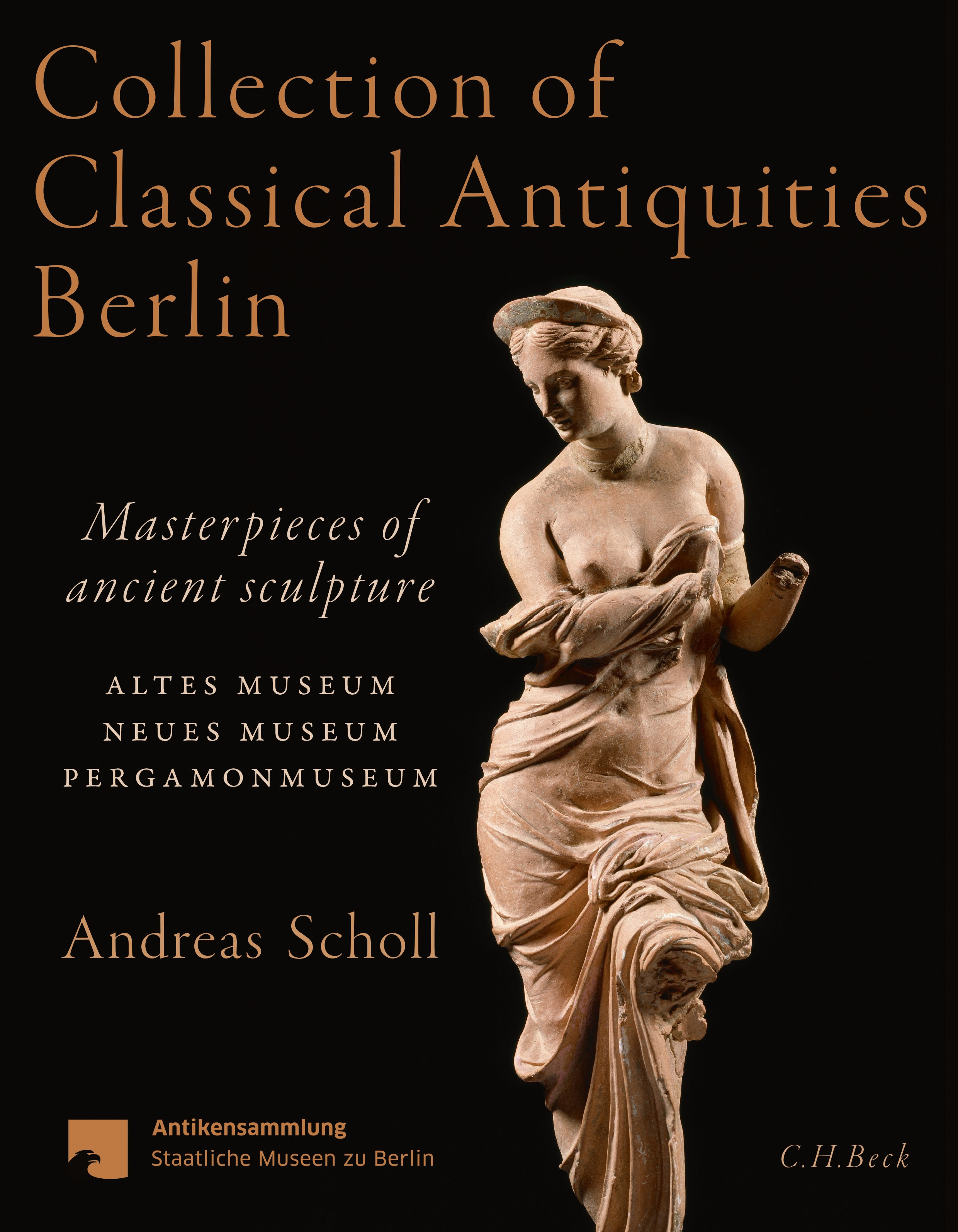 Collection of Classical Antiquities Berlin | Scholl, Andreas, 2019 | Buch (Cover)