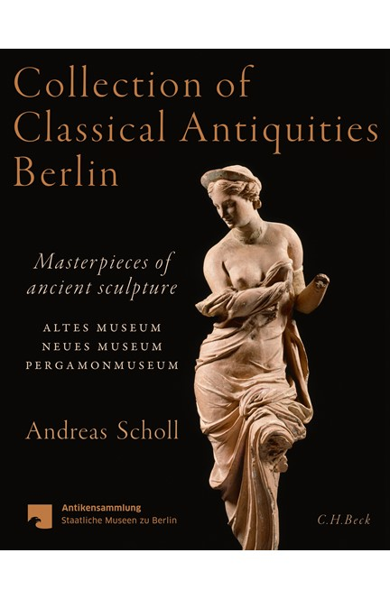 Cover: Andreas Scholl, Collection of Classical Antiquities Berlin