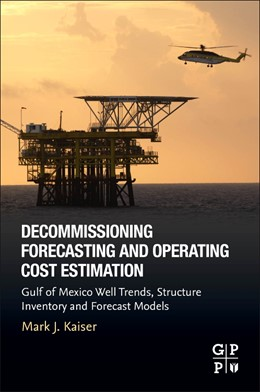 Abbildung von Kaiser | Decommissioning Forecasting and Operating Cost Estimation | 2019