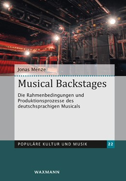 Abbildung von Menze | Musical Backstages | 1. Auflage | 2018 | 22 | beck-shop.de