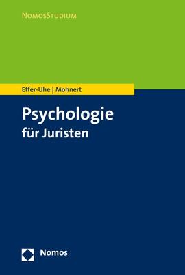 Psychologie für Juristen   Effer-Uhe / Mohnert, 2019   Buch (Cover)