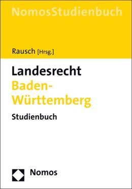 Abbildung von Rausch   Landesrecht Baden-Württemberg   1. Auflage   2020   beck-shop.de