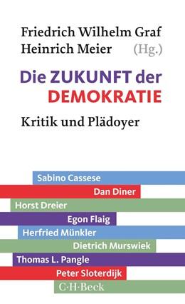 Abbildung von Graf / Meier | Die Zukunft der Demokratie | 1. Auflage | 2018 | 6317 | beck-shop.de