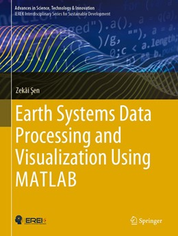 Abbildung von Sen | Earth Systems Data Processing and Visualization Using MATLAB | 1. Auflage | 2019 | beck-shop.de