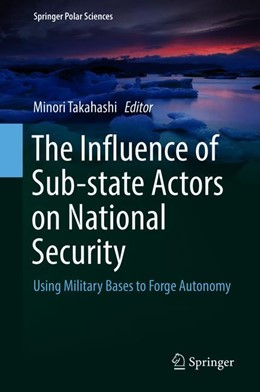 Abbildung von Takahashi   The Influence of Sub-state Actors on National Security   1. Auflage   2019   beck-shop.de