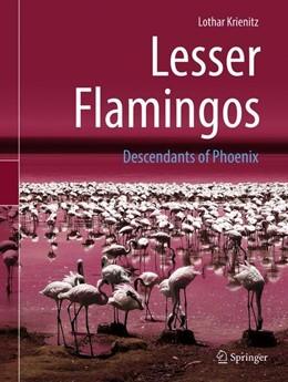 Abbildung von Krienitz | Lesser Flamingos | 1st ed. 2018 | 2019 | Descendants of Phoenix