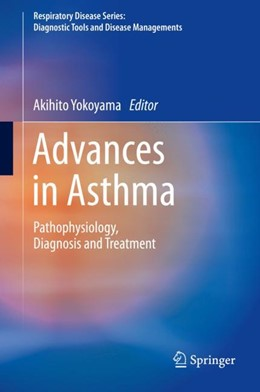 Abbildung von Yokoyama | Advances in Asthma | 1st ed. 2019 | 2019 | Pathophysiology, Diagnosis and...