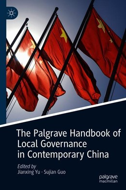 Abbildung von Yu / Guo   The Palgrave Handbook of Local Governance in Contemporary China   1st ed. 2019   2019