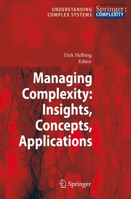 Abbildung von Helbing | Managing Complexity: Insights, Concepts, Applications | 2007