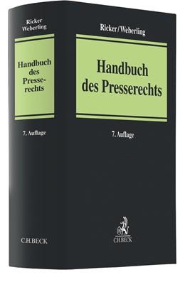 Abbildung von Ricker / Weberling | Handbuch des Presserechts | 7. Auflage | 2021 | beck-shop.de